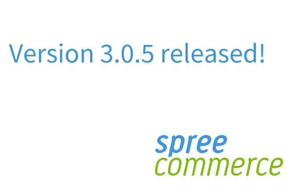 Spree Commerce 3.0.5 released