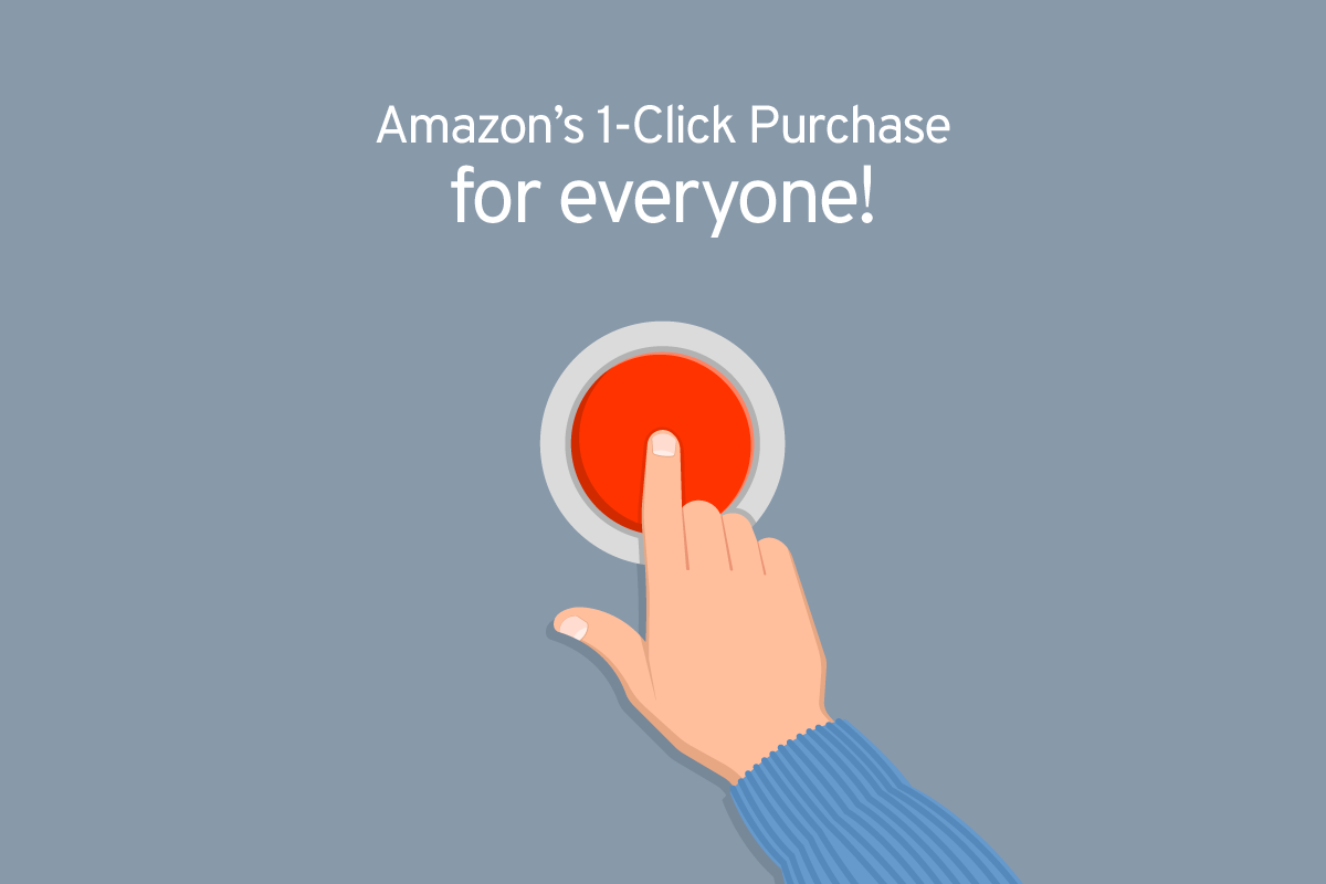 Amazon's 1-Click Purchase for everyone!
